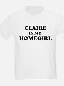 Claire Is My Homegirl Kids T-Shirt