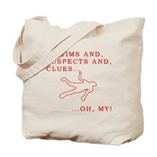 Victims and Suspects and Clue Tote Bag