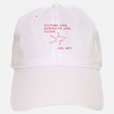 Victims and Suspects and Clue Baseball Baseball Cap