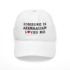 Someone in Azerbaijan Baseball Cap