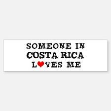 Someone in Costa Rica Bumper Bumper Bumper Sticker