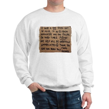 Homeless Radio Voice Sweatshirt
