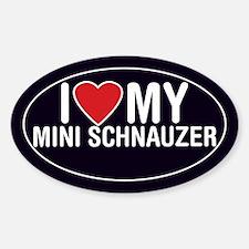 I Love My Miniature Schnauzer Oval Sticker/Decal