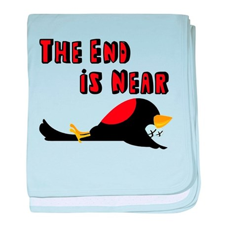 The End Is Near Birds Falling baby blanket
