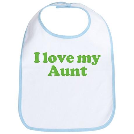 I Love My Aunt Bi Cotton Baby Bib I Love My Aunt Bib