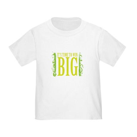 win big Toddler T-Shirt