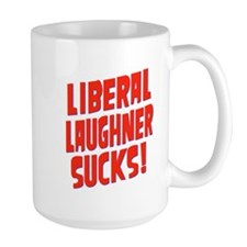Liberal Laughner Sucks! Mug