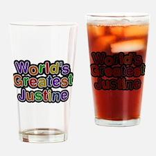 Worlds Greatest Justine Drinking Glass