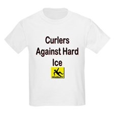 Curlers Against Hard Ice Kids T-Shirt