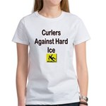 Curlers Against Hard Ice Women's T-Shirt