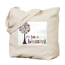 to be a Blessing Tote Bag