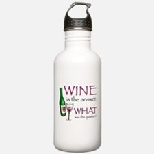 Wine is the Answer Water Bottle
