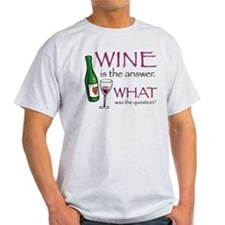 Wine is the Answer T-Shirt