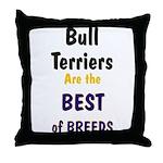 Bull Terrier Best Breeds Throw Pillow