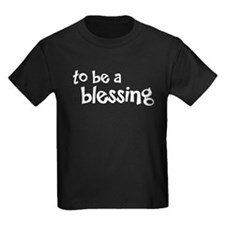 to be a blessing T
