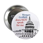Morgan Griffith Does Not Speak For Me button