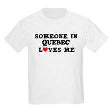 Someone in Quebec Kids T-Shirt