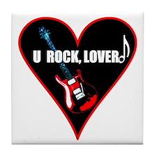 """""""You Rock Lover!"""" Tile Coaster"""