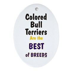 Colored Bull Terrier Best Oval Ornament