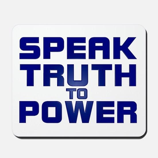SPEAK TRUTH TO POWER Mousepad