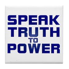 SPEAK TRUTH TO POWER Tile Coaster