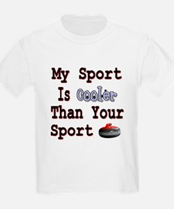 My Sport is Cooler Than Your Kids T-Shirt