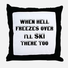 Unique When hell freezes Throw Pillow