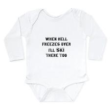 Unique Hell freezes Long Sleeve Infant Bodysuit