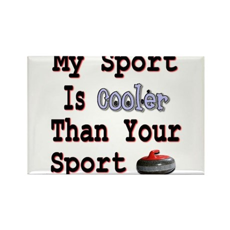 My Sport is Cooler Than Your Rectangle Magnet