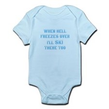 When hell freezes Infant Bodysuit