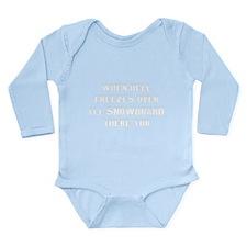 Hell freezes Long Sleeve Infant Bodysuit