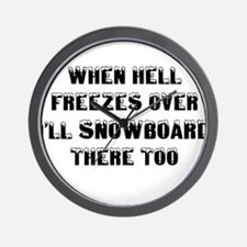 Funny When hell freezes Wall Clock