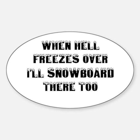 Unique Funny snowboard Sticker (Oval)