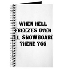 Cute When hell freezes Journal