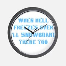When hell freezes Wall Clock
