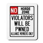 No Horde Zone Mousepad