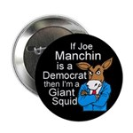 Joe Manchin Giant Squid Button