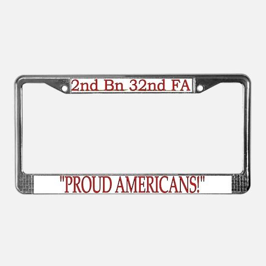 2nd Bn 32nd Field Artillery License Plate Frame