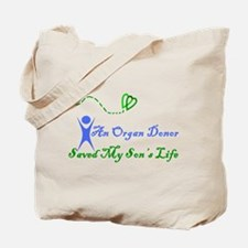 An organ donor saved my son's Tote Bag