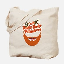 9 out of 10 Pussies Prefer Whiskers Tote Bag