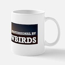 PROFESSIONAL SNOWBIRDS Mug
