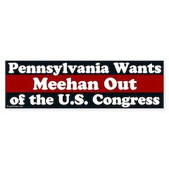 Pat Meehan Out Of Congress bumper sticker