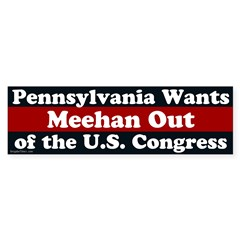 Pat Meehan Out Of Congress bumper sticker