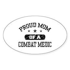 Proud Combat Medic Mom Bumper Stickers