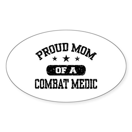 Proud Combat Medic Mom Sticker (Oval)