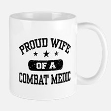 Proud Combat Medic Wife Mug