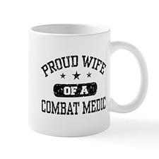 Proud Combat Medic Wife Small Mug