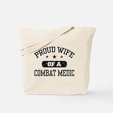 Proud Combat Medic Wife Tote Bag