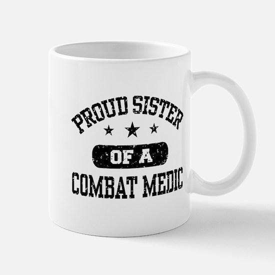 Proud Combat Medic Sister Mug