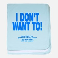 I Don't Want To! baby blanket